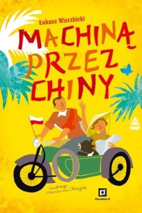"""Okładka książki """"Machiną przez Chiny"""""""